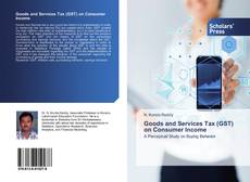 Bookcover of Goods and Services Tax (GST) on Consumer Income
