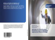 Articles on Ductile Iron Pipelines and Framework Agreement Methodology的封面