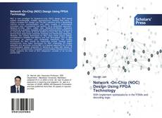 Bookcover of Network -On-Chip (NOC) Design Using FPGA Technology