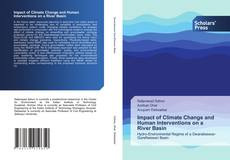 Portada del libro de Impact of Climate Change and Human Interventions on a River Basin