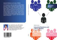 Copertina di Industrial Relations and Labour Welfare