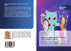 Bookcover of Network inflammation, cancer and oxidative stress