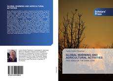 Bookcover of GLOBAL WARMING AND AGRICULTURAL ACTIVITIES