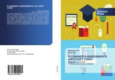 Bookcover of E-LEARNER'S ASSESSMENTS with FUZZY LOGIC