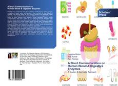 Bookcover of A Short Communication on Human Blood & Digestive Enzymes