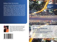 Copertina di Building of Smart City Innovation