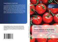 Bookcover of Tomato Markets of South India