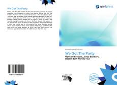 Bookcover of We Got The Party