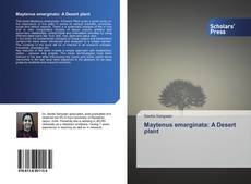 Copertina di Maytenus emarginata: A Desert plant