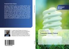 Capa do livro de Towards Green Future