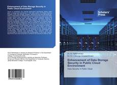 Bookcover of Enhancement of Data Storage Security in Public Cloud Environment