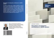 Bookcover of Simulation of enterprise architecture in ADOit system
