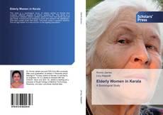 Bookcover of Elderly Women in Kerala