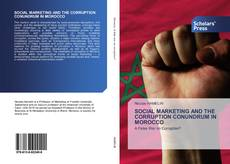 Bookcover of SOCIAL MARKETING AND THE CORRUPTION CONUNDRUM IN MOROCCO