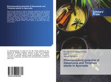 Bookcover of Pharmaceutical potential of Dasamoola and Thriphala plants in Ayurveda