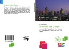 Bookcover of Interstate 635 (Texas)