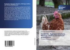 Capa do livro de Cockerels, Egg-type Chickens, Moringa oleifera and Ocimum gratissimum