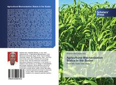 Bookcover of Agricultural Mechanization Status in the Sudan