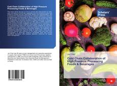 Bookcover of Cold Chain Collaboration of High Pressure Processing Foods & Beverages