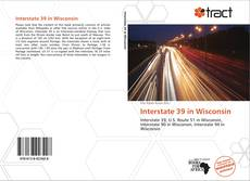 Bookcover of Interstate 39 in Wisconsin