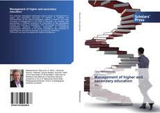 Bookcover of Management of higher and secondary education