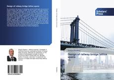 Bookcover of Design of railway bridge lattice spans