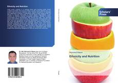 Bookcover of Ethnicity and Nutrition