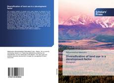 Bookcover of Diversification of land use is a development factor