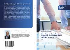 Bookcover of Modeling and analysis of business processes in the ADONIS system