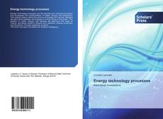 Bookcover of Energy technology processes