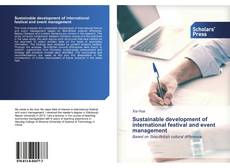 Bookcover of Sustainable development of international festival and event management