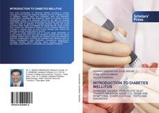 Bookcover of INTRODUCTION TO DIABETES MELLITUS