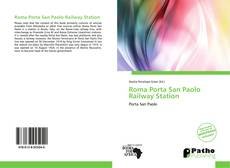 Bookcover of Roma Porta San Paolo Railway Station