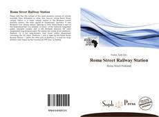 Bookcover of Roma Street Railway Station