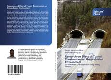 Bookcover of Research on Effect of Tunnel Construction on Groundwater Environment