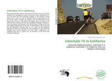 Bookcover of Interstate 10 in California
