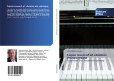 Capa do livro de Topical issues of art education and upbringing