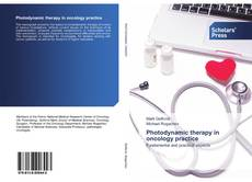 Bookcover of Photodynamic therapy in oncology practice