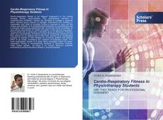 Capa do livro de Cardio-Respiratory Fitness In Physiotherapy Students