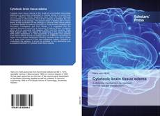 Bookcover of Cytotoxic brain tissue edema