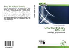 Portada del libro de Senior Hall (Berkeley, California)
