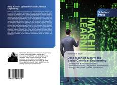 Buchcover von Deep Machine Learnt Bio-based Chemical Engineering