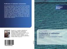 Bookcover of Proliferation of radioactive contamination