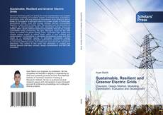 Bookcover of Sustainable, Resilient and Greener Electric Grids