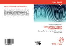 Bookcover of Spring Independent School District