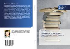 Bookcover of Philosophy of the secret