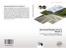 Bannered Routes of U.S. Route 2的封面