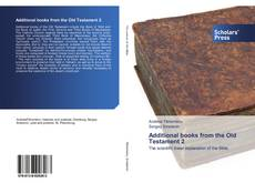 Bookcover of Additional books from the Old Testament 2