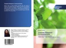Bookcover of Towards Diasporic Consciousness