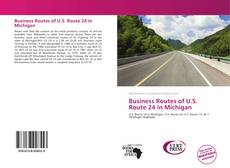 Business Routes of U.S. Route 24 in Michigan kitap kapağı